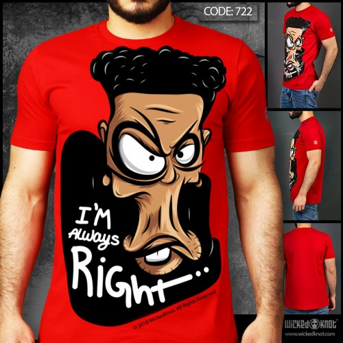 I Am Always Right - Red